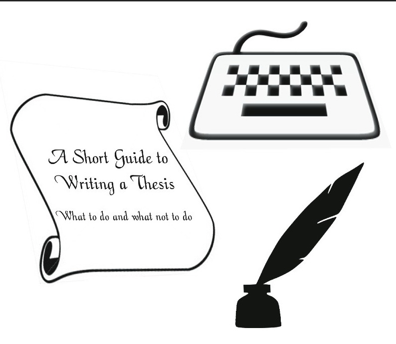 A Short Guide to Writing a Thesis